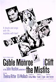 The Misfits (1961) Poster - Movie Forum, Cast, Reviews