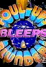 Foul-Ups, Bleeps & Blunders