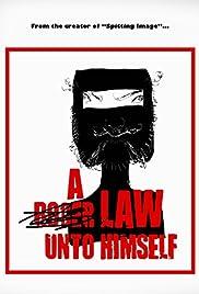 A Law Unto Himself (2012) - Documentary.