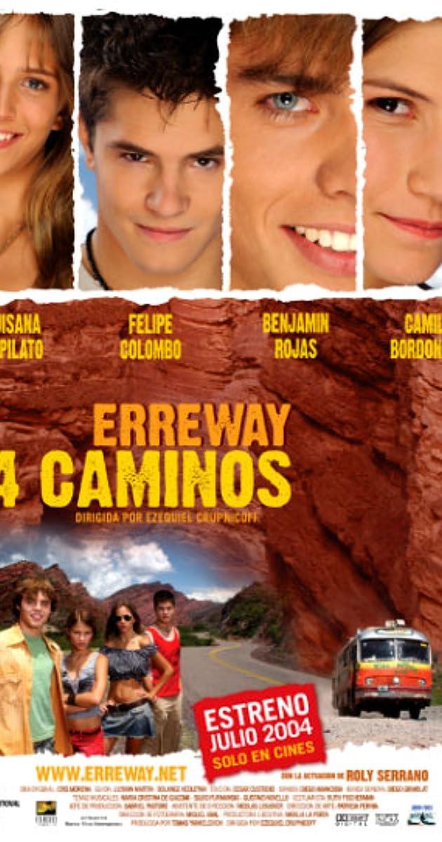 4 keliai / Erreway: 4 caminos (2004) Online
