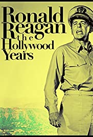 Ronald Reagan: The Hollywood Years, the Presidential Years Poster