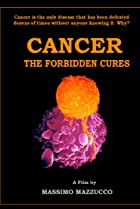 Image of Cancer: The Forbidden Cures