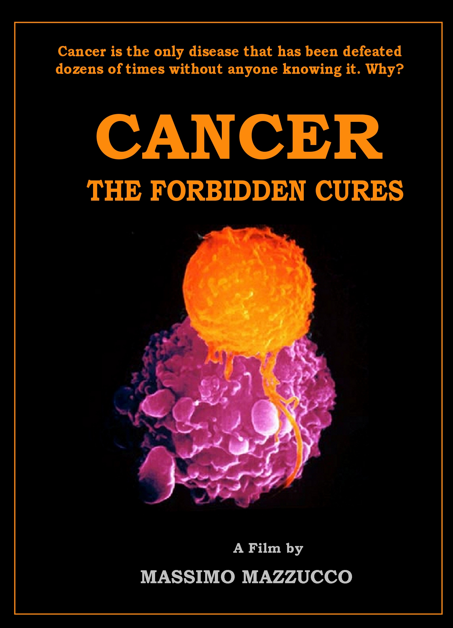 image Cancer: The Forbidden Cures Watch Full Movie Free Online