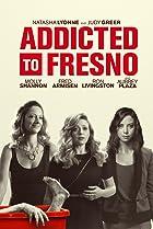 Image of Addicted to Fresno