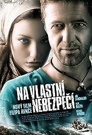 Na vlastní nebezpecí(2008) Poster - Movie Forum, Cast, Reviews