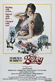 The Betsy (1978) Poster - Movie Forum, Cast, Reviews