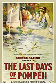 The Last Days of Pompeii (1913) Poster - Movie Forum, Cast, Reviews