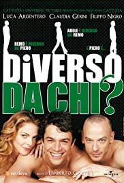 Diverso da chi? (2009) Poster - Movie Forum, Cast, Reviews
