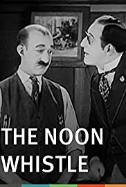 The Noon Whistle Poster