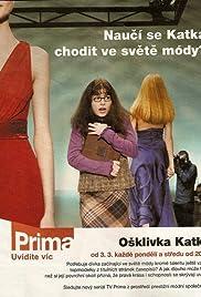 Osklivka Katka Poster