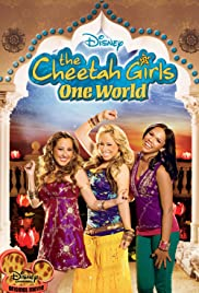 The Cheetah Girls: One World (2008) Poster - Movie Forum, Cast, Reviews