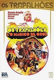 Os Trapalhões e o Mágico de Oróz Poster