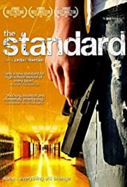 The Standard (2006) Poster - Movie Forum, Cast, Reviews