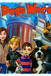 Dog's World Poster