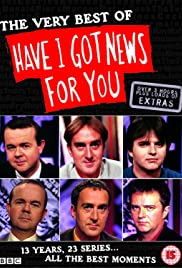 The Very Best of 'Have I Got News for You' Poster