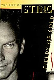 The Best of Sting: Fields of Gold 1984-1994 Poster