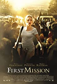First Mission (2010) Poster - Movie Forum, Cast, Reviews