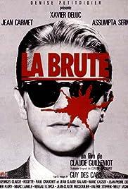 La brute Poster