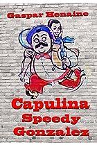Image of Capulina 'Speedy' González: 'El Rápido