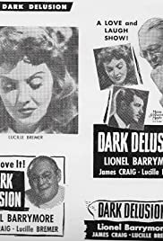 Dark Delusion (1947) Poster - Movie Forum, Cast, Reviews