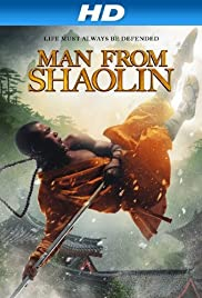 Man from Shaolin (2012) Poster - Movie Forum, Cast, Reviews
