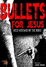 Bullets for Jesus(2015)