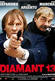 Diamant 13 (2009) Poster - Movie Forum, Cast, Reviews