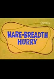 Hare-Breadth Hurry Poster