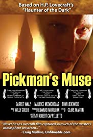 Pickman's Muse (2010) Poster - Movie Forum, Cast, Reviews