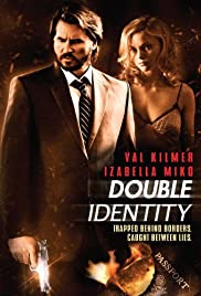 Double Identity (2009) Poster - Movie Forum, Cast, Reviews