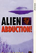 Alien Abduction: Incident in Lake County
