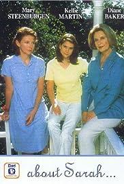 About Sarah(1998) Poster - Movie Forum, Cast, Reviews
