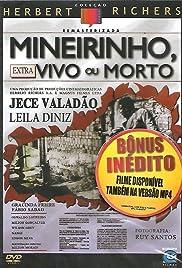 Mineirinho Vivo ou Morto Poster