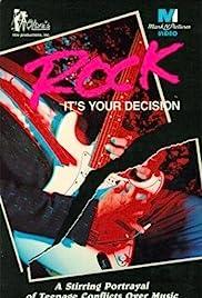 Rock: It's Your Decision(1982) Poster - Movie Forum, Cast, Reviews