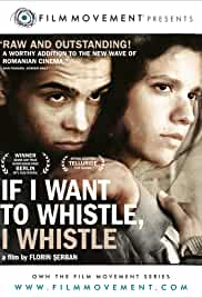 If I Want To Whistle, I Whistle film poster