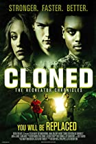 Image of Cloned: The Recreator Chronicles