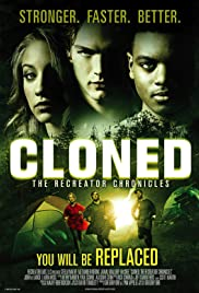 Cloned: The Recreator Chronicles Poster