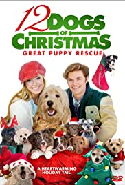 12 Dogs of Christmas: Great Puppy Rescue Poster