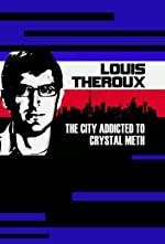 Louis Theroux The City Addicted to Crystal Meth(2009)