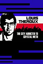 Image of Louis Theroux: The City Addicted to Crystal Meth