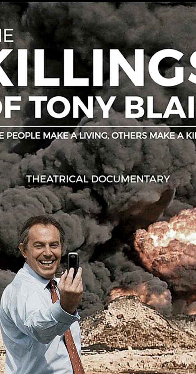 The Killing$ of Tony Blair (2016) - IMDb