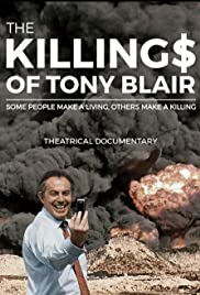 The Killing$ of Tony Blair (2016)