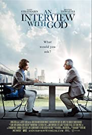 An Interview with God (2018) Poster - Movie Forum, Cast, Reviews