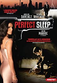The Perfect Sleep (2009) Poster - Movie Forum, Cast, Reviews