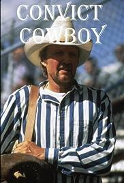 Convict Cowboy Poster