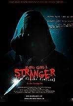 Along Came a Stranger: The Killer Complex