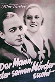 Der Mann, der seinen Mörder sucht (1931) Poster - Movie Forum, Cast, Reviews