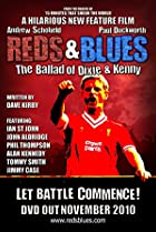 Image of Reds & Blues: The Ballad of Dixie & Kenny