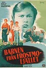 Barnen från Frostmofjället (1945) Poster - Movie Forum, Cast, Reviews