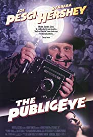 The Public Eye (1992) Poster - Movie Forum, Cast, Reviews